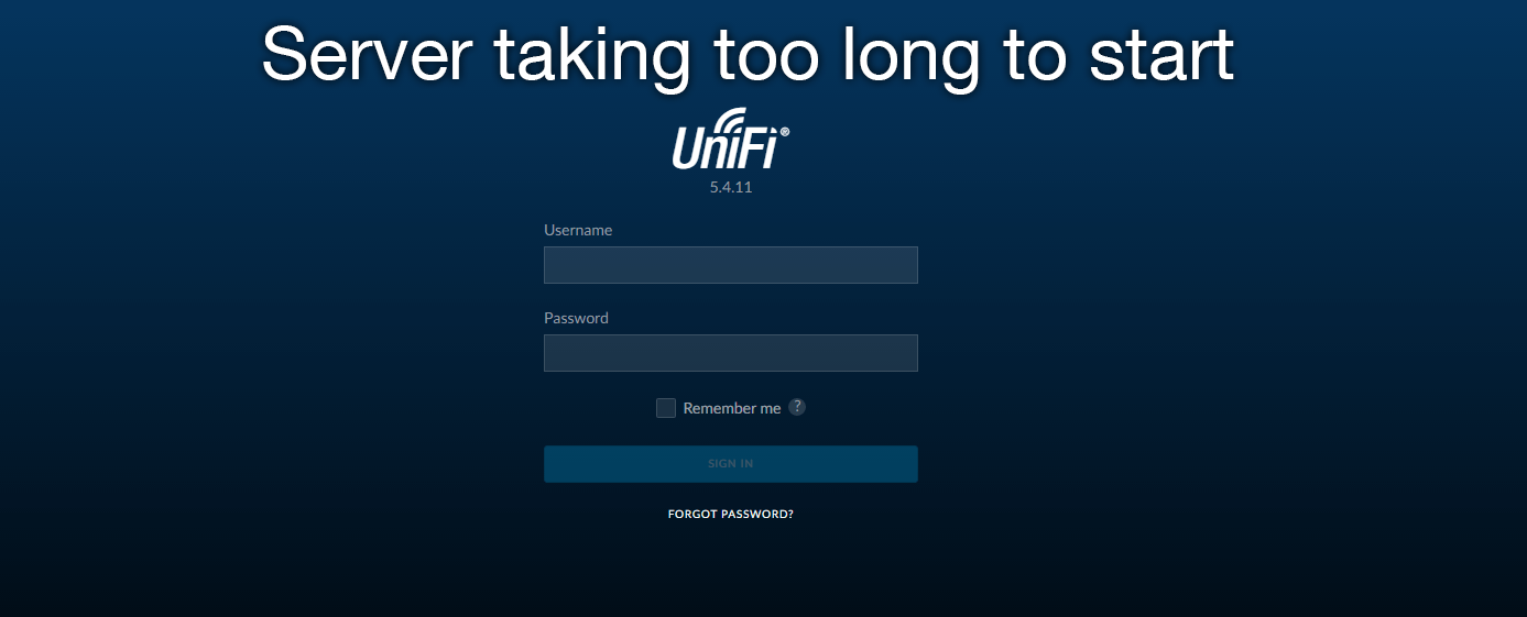 "UniFi Controller ""Server taking too long to start"""